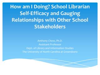Anthony Chow, Ph.D. Assistant Professor Dept. of Library and Information Studies