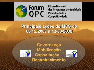 Governança Mobilização Capacitação    Reconhecimento