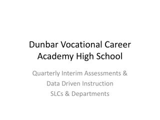 Dunbar Vocational Career Academy High School