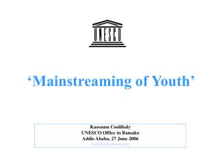 'Mainstreaming of Youth'