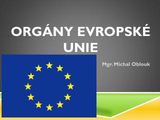 Org�ny evropsk� unie