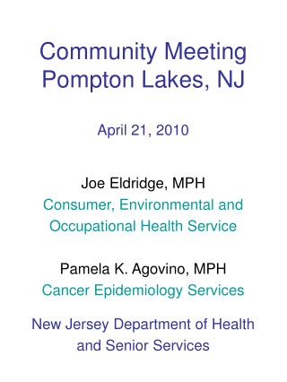Community Meeting Pompton Lakes, NJ April 21, 2010