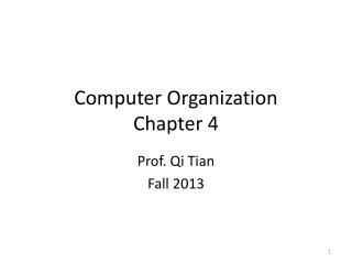 Computer Organization  Chapter 4