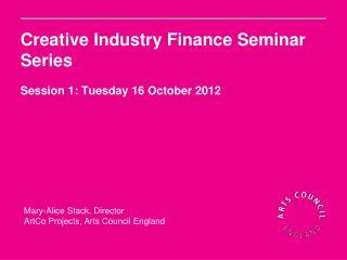 Creative Industry Finance Seminar Series