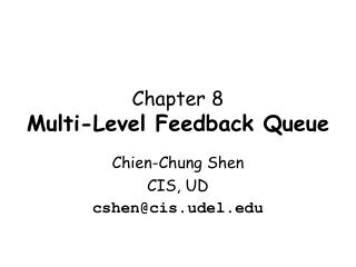Chapter 8 Multi-Level Feedback Queue