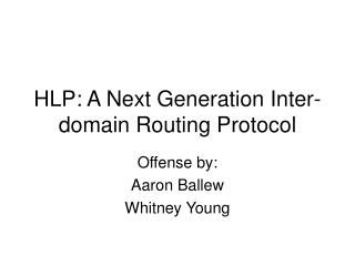 HLP: A Next Generation Inter-domain Routing Protocol