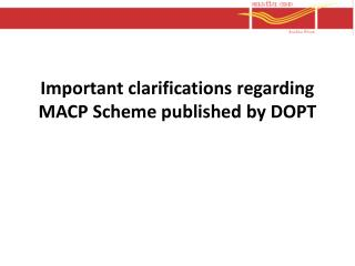 Important clarifications regarding MACP Scheme published by DOPT
