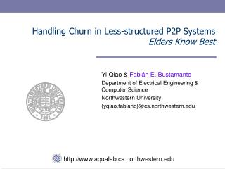 Handling Churn in Less-structured P2P Systems Elders Know Best