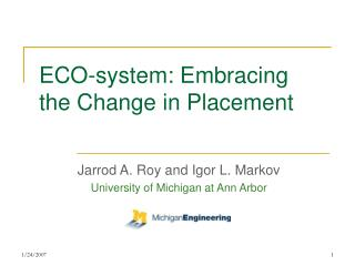ECO-system: Embracing the Change in Placement
