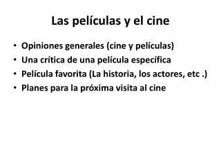 Las  películas  y el cine