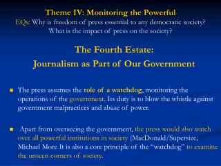 The Fourth Estate:  Journalism as Part of Our Government