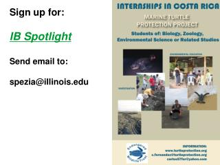 Sign up for: IB Spotlight Send email to: spezia@illinois