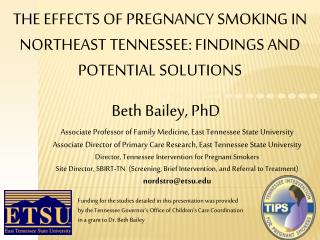 The effects of pregnancy smoking in Northeast Tennessee: findings and potential solutions
