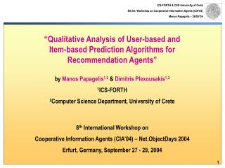 8 th  International Workshop on  Cooperative Information Agents (CIA'04) – Net.ObjectDays 2004