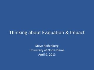 Thinking about Evaluation & Impact