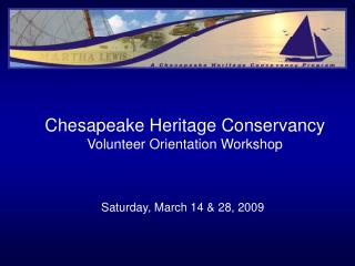 Chesapeake Heritage Conservancy Volunteer Orientation Workshop
