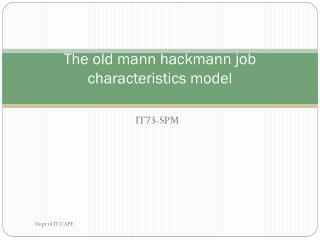 The old mann hackmann job characteristics model