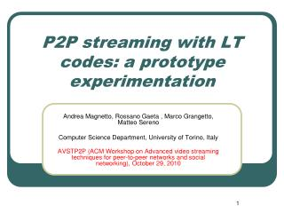 P2P streaming with LT codes: a prototype experimentation