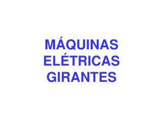M QUINAS EL TRICAS GIRANTES