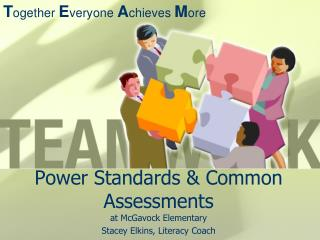 Power Standards & Common Assessments