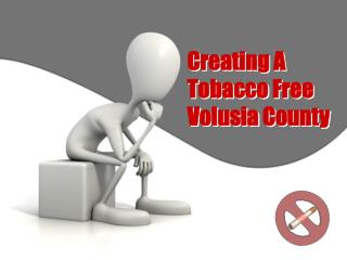Creating A Tobacco Free Volusia County