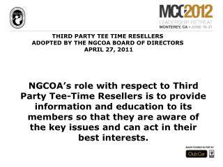 THIRD PARTY TEE TIME RESELLERS ADOPTED BY THE NGCOA BOARD OF DIRECTORS   APRIL 27, 2011