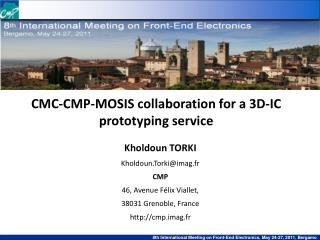 CMC-CMP-MOSIS collaboration for a 3D-IC prototyping service