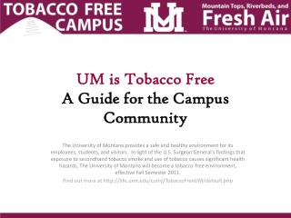 UM is Tobacco Free A Guide for the Campus Community
