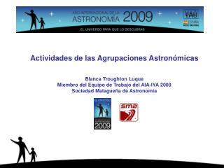 Actividades de las Agrupaciones Astronómicas Blanca Troughton Luque