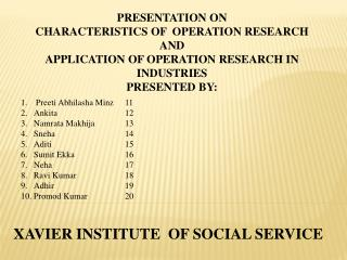 PRESENTATION ON CHARACTERISTICS OF  OPERATION RESEARCH  AND