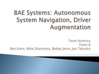 BAE Systems: Autonomous System Navigation, Driver Augmentation