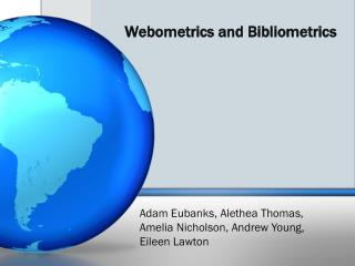 Webometrics  and  Bibliometrics