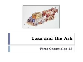 Uzza  and the Ark