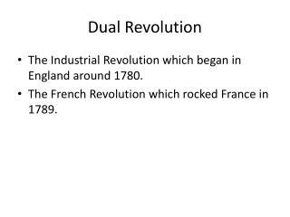 Dual Revolution