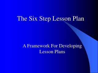 A Framework For Developing Lesson Plans