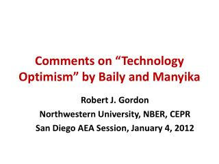 "Comments on ""Technology Optimism"" by Baily and  Manyika"