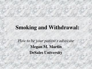 Smoking and Withdrawal: