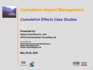 Cumulative Impact Management: Cumulative Effects Case Studies