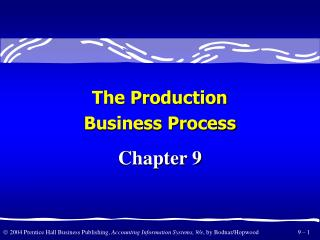 The Production Business Process