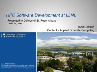 HPC Software Development at LLNL