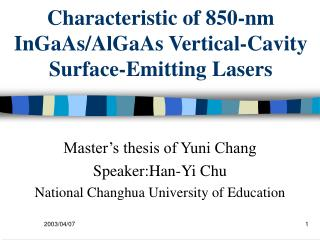 Characteristic of 850-nm InGaAs/AlGaAs Vertical-Cavity Surface-Emitting Lasers