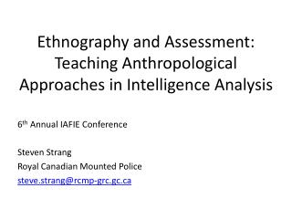 Ethnography and Assessment: Teaching Anthropological Approaches in Intelligence Analysis