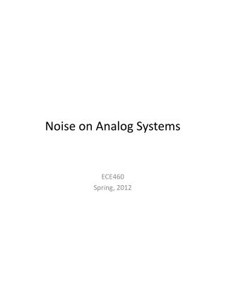 Noise on Analog Systems