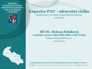 Expozice PAU - zdravotní rizika (Konference o ovzduší, Hotel Clarion Ostrava, 2.4.2012)