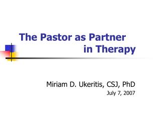 The Pastor as Partner  				in Therapy