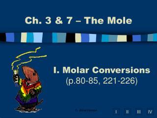 Molar Conversions p.80-85, 221-226