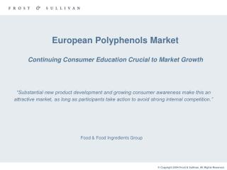 European Polyphenols Market Continuing Consumer Education Crucial to Market Growth