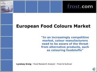 European Food Colours Market