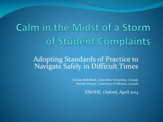 Calm in the Midst of a Storm of Student Complaints