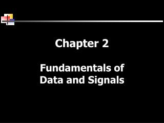 Chapter 2 Fundamentals of Data and Signals